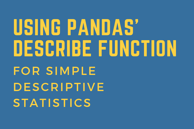 Cover Image to Learn Pandas Descriptive Statistics