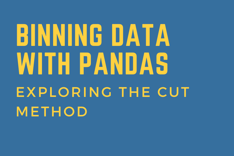 Binning data with pandas - exploring the cut method