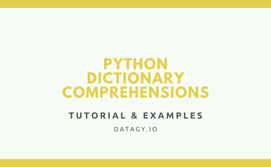 Cover Image for Python Dictionary Comprehension Tutorial