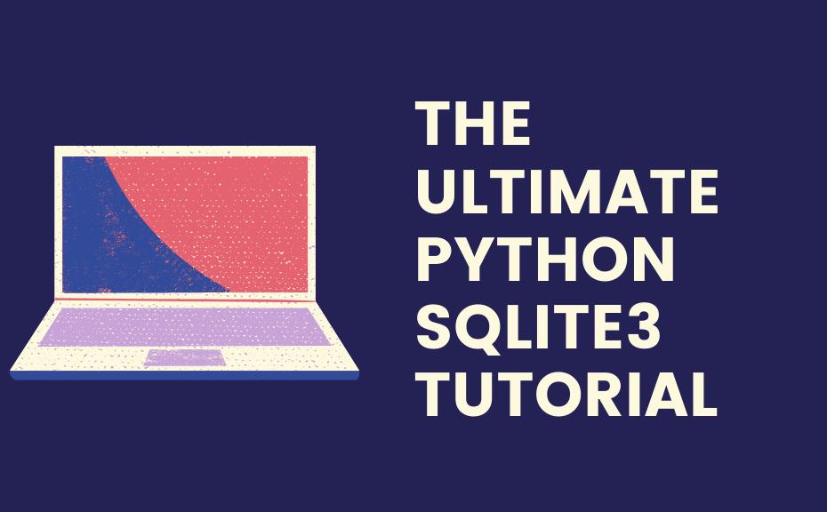 Cover image for Python SQLite Tutorial