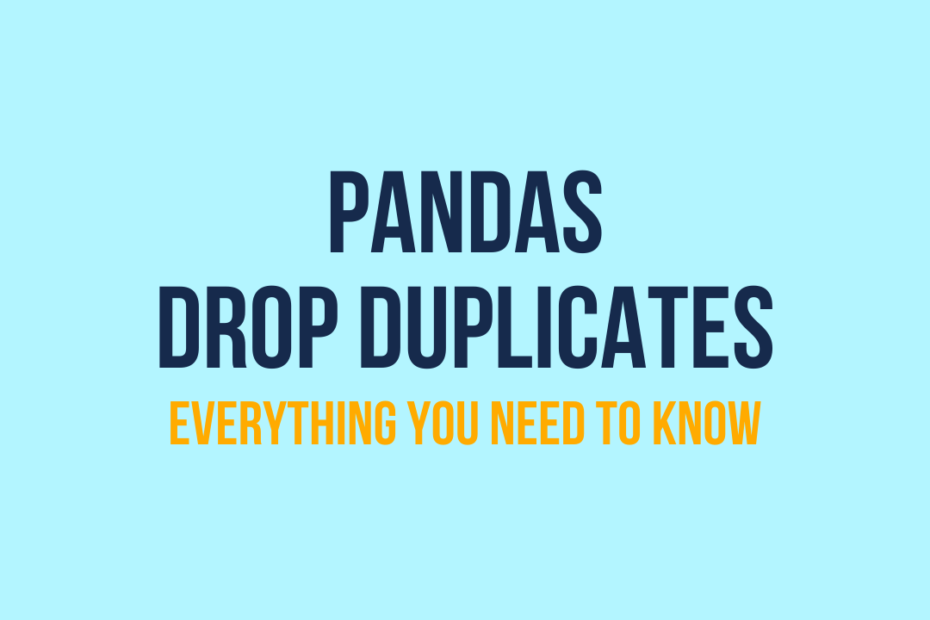 Drop Duplicates in Pandas Cover Image