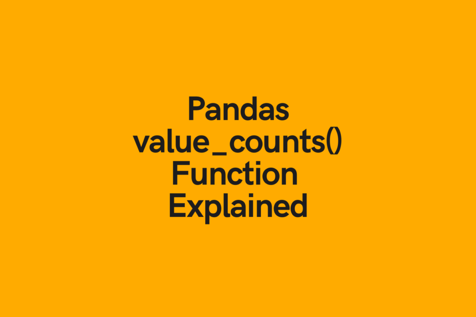 Cover image for Pandas value_counts