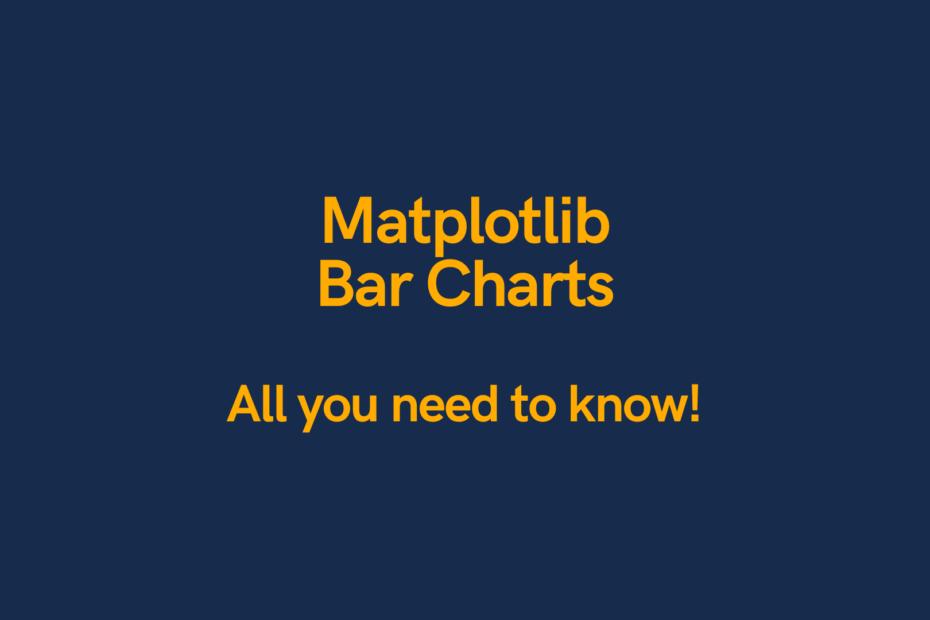 Matplotlib Bar Charts Cover Image