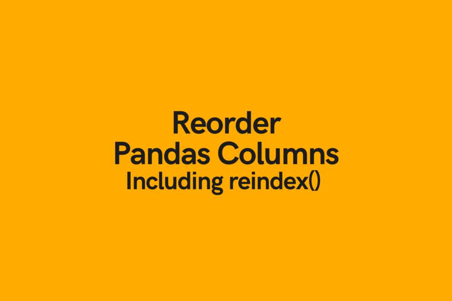 Reorder pandas columns cover image