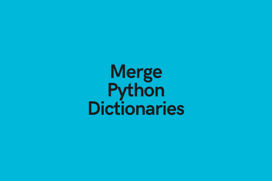 Merge Python Dictionaries Cover Image