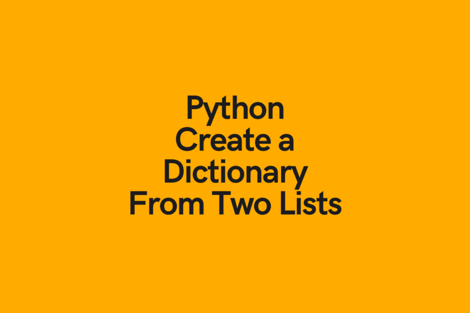 Python Create a Dictionary from Two Lists Cover Image