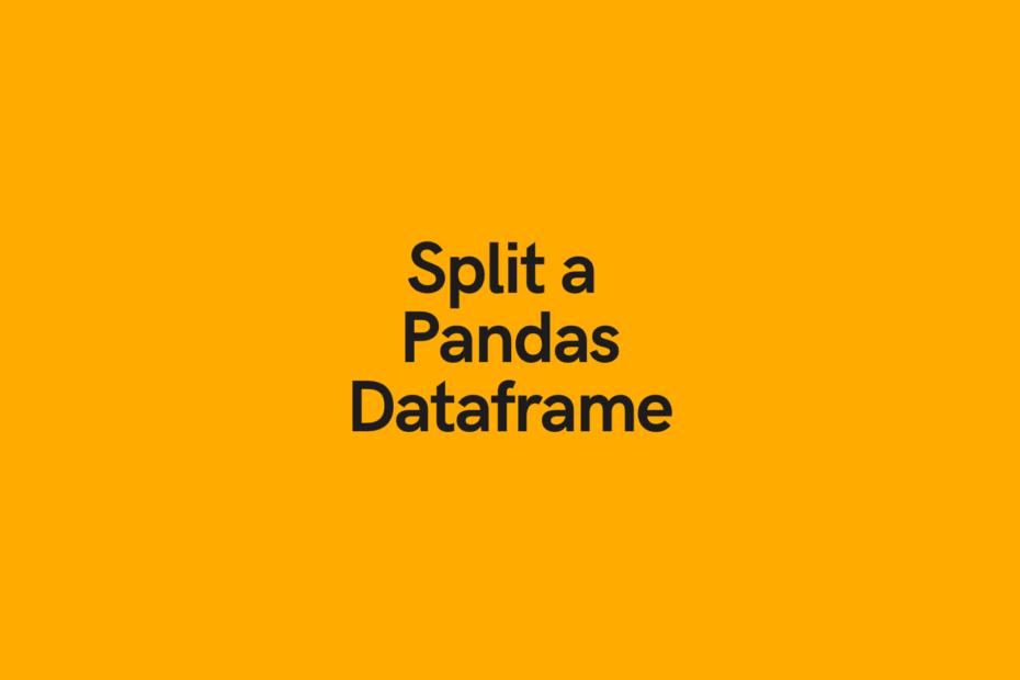 Split a Pandas Dataframe Cover Image