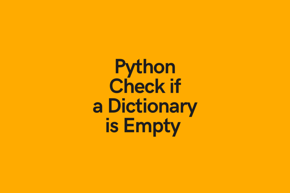 Python Check if a Dictionary is Empty Cover Image