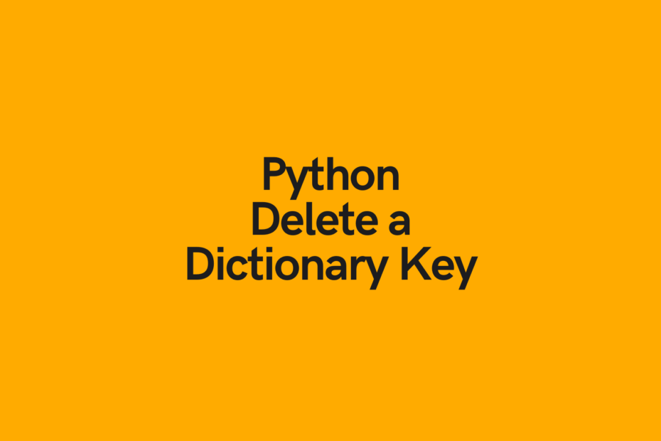 Python Delete a Dictionary Key Cover Image