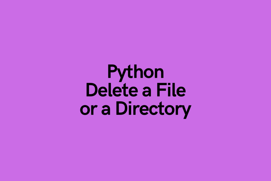 Python Delete a File or Directory Cover Image