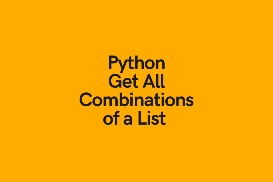 Python Get All Combinations of a List Cover Image