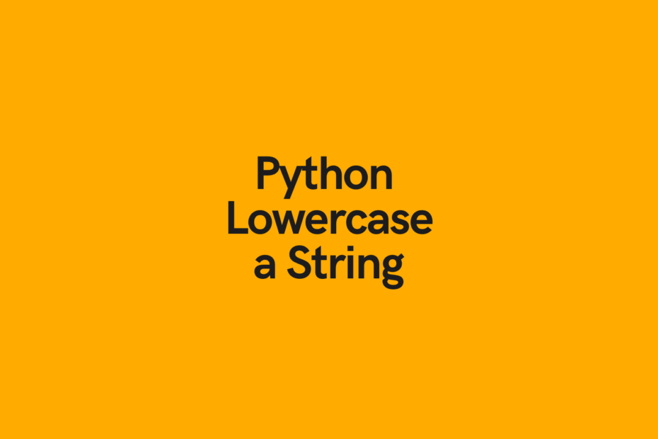 Python Lowercase a String Cover Image