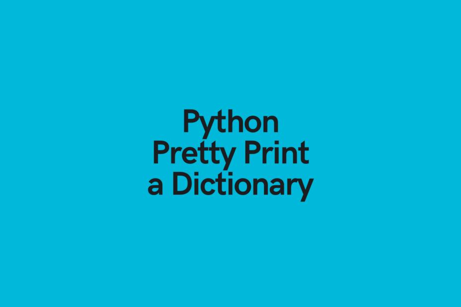 Python Pretty Print a Dictionary Cover Image