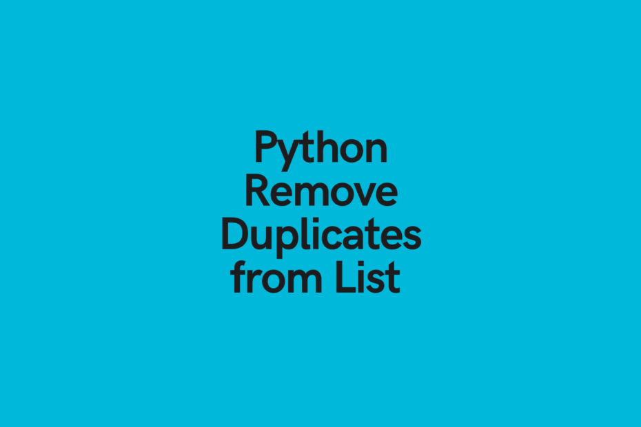 Python Remove Duplicates from List Cover Image