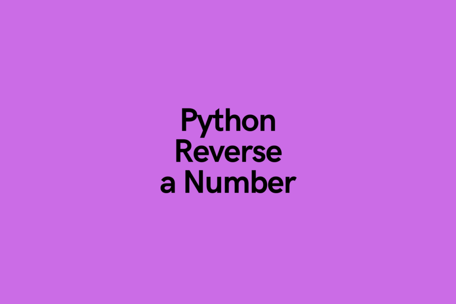 Python Reverse a Number Cover Image