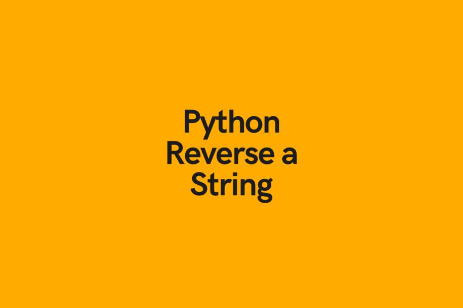 Python Reverse a String Cover Image