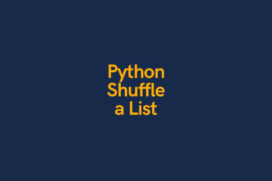 Python Shuffle a List Cover Image